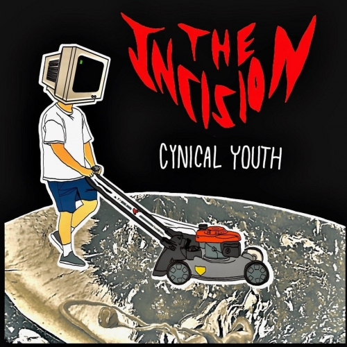 The Incision - Cynical Youth (EP) (2020)