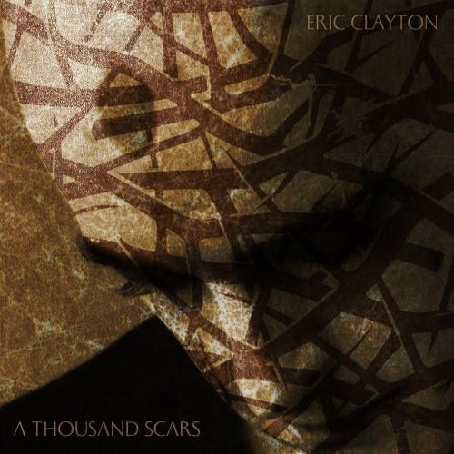 Eric Clayton - A Thousand Scars (2020)