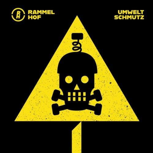 Rammelhof - Umweltschmutz (2020)