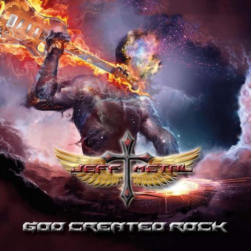 Jeff Metal - God Created Rock (2020)