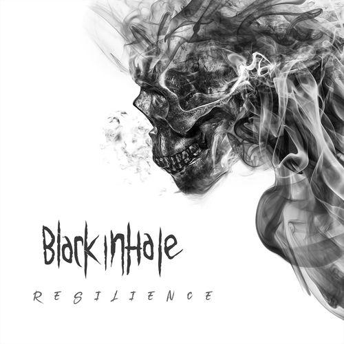 BLACK INHALE - Resilience (2020)
