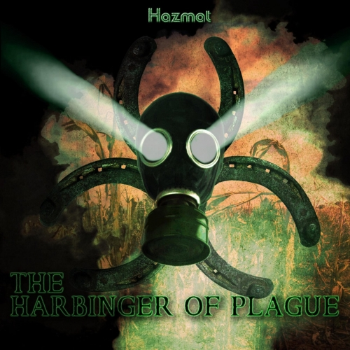 Hazmat - The Harbinger of Plague (2020)