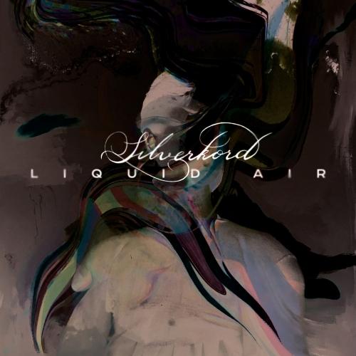Silverkord - Liquid Air (2020)