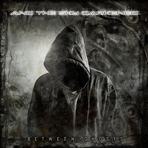 And The Sky Darkened - Between Ghosts (EP) (2020)
