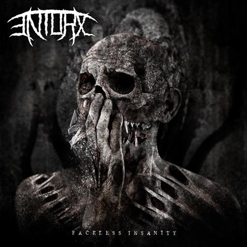 Entorx - Faceless Insanity (2020)