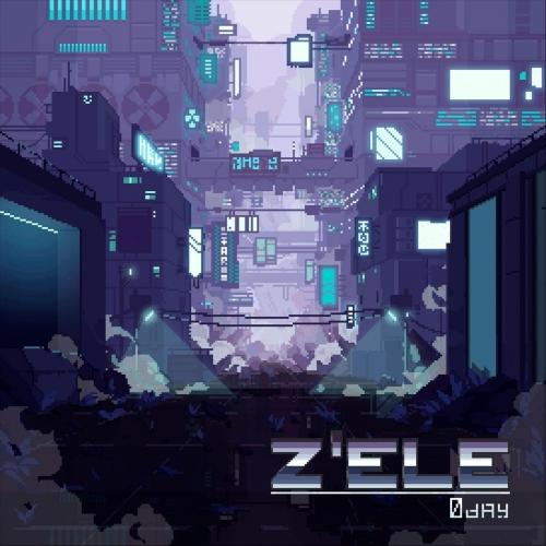 Z 'ele - 0day (2020)