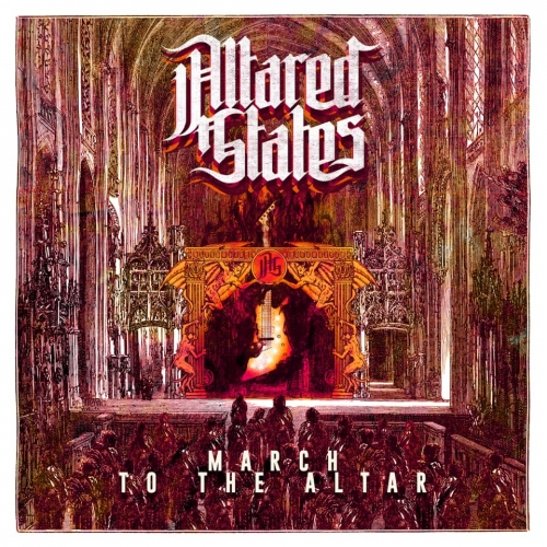 Altared States - March to the Altar (2020)