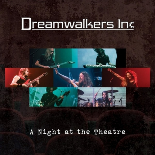 Dreamwalkers Inc - A Night at the Theatre (2020)