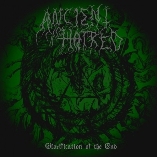 Ancient Hatred - Glorification of the End (2020)