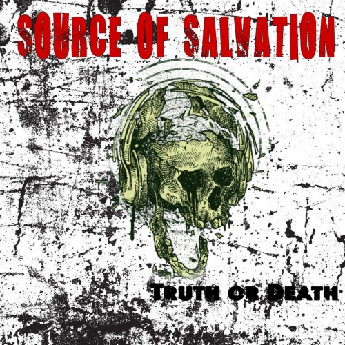 Source of Salvation - Truth or Death (2020)