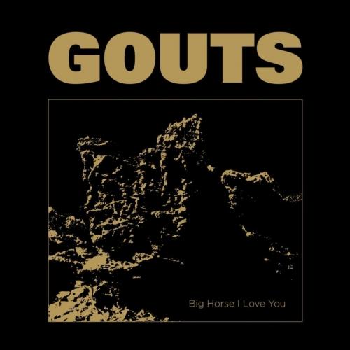 GOUTS - Big Horse I Love You (EP) (2020)