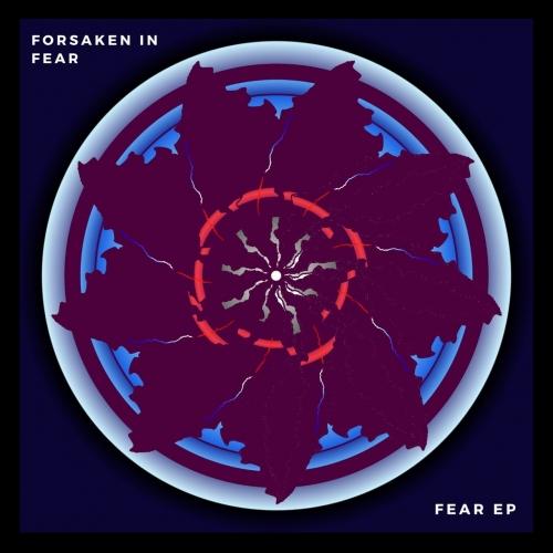 Forsaken in Fear - Fear (EP) (2020)
