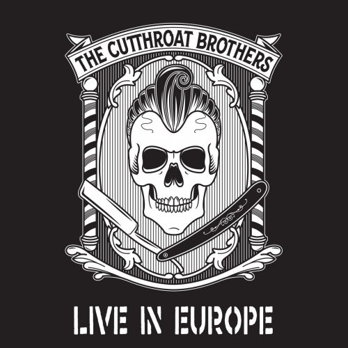 The Cutthroat Brothers - Live in Europe (2020)