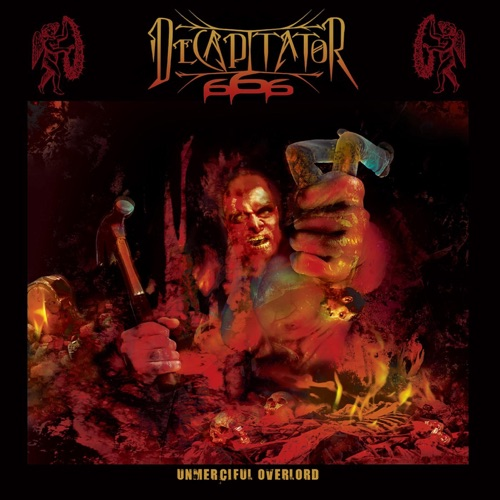 Decapitator 666 - Unmerciful Overlord (2020)