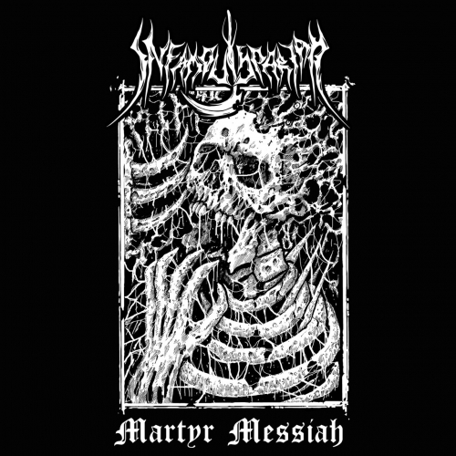 Infamous Pariah - Martyr Messiah (2020)