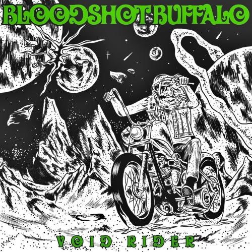 Bloodshot Buffalo - Void Rider (2020)