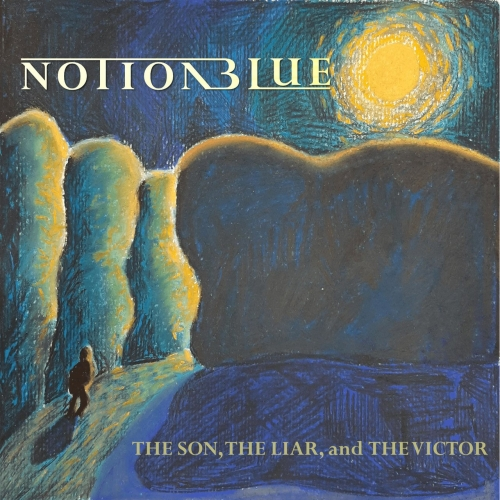 Notion Blue - The Son, the Liar, and the Victor (2020)