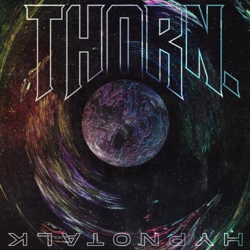 THORN. - Hypnotalk (EP) (2020)