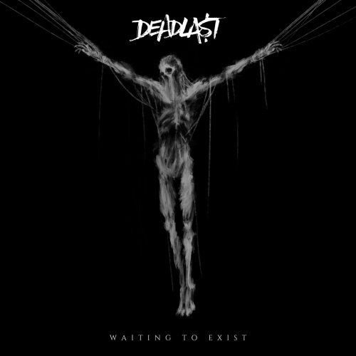 Deadlast - Waiting to Exist (EP) (2020)