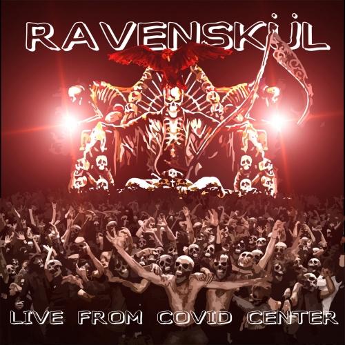 RavenSkul - Live From Covid Center  (2020)