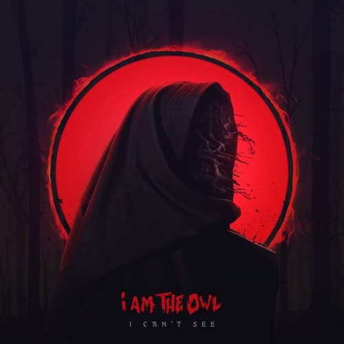 I Am the Owl - I Can't See (EP) (2020)