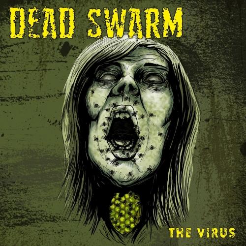 Dead Swarm - The Virus (EP) (2020)