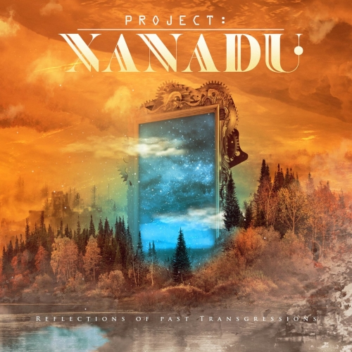 Project: Xanadu - Reflections of Past Transgressions (2020)