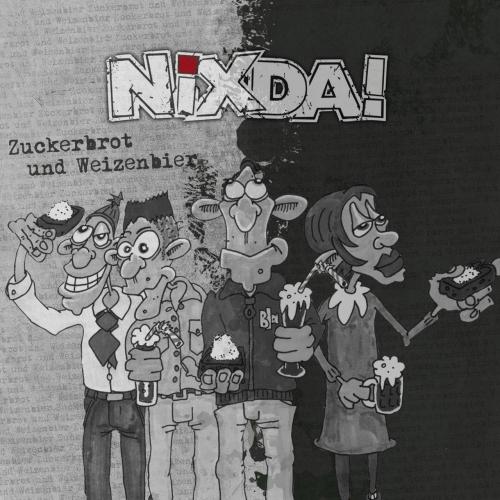 Nixda! - Zuckerbrot & Weizenbier (2020)