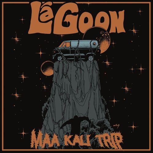 Lagoon - Maa Kali Trip (2020)