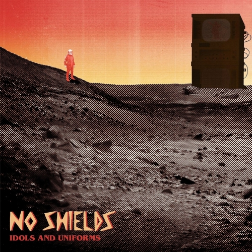No Shields - Idols and Uniforms (2020)