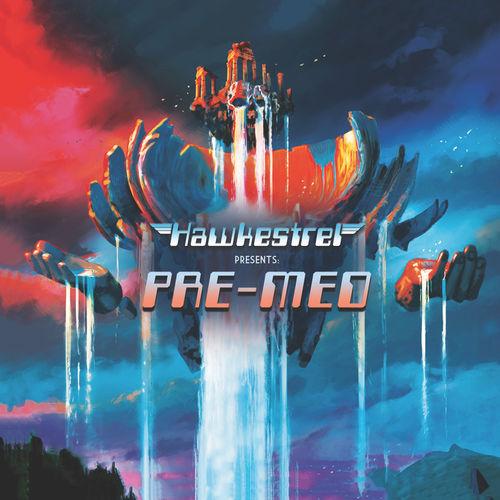 Hawkestrel - Presents Pre-Med (2020)