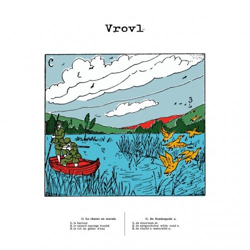 Vrovl - La Chasse Au Marais / De Eendenjacht (2020)