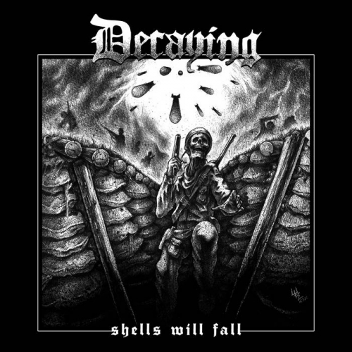 Decaying - Shells Will Fall (2020)