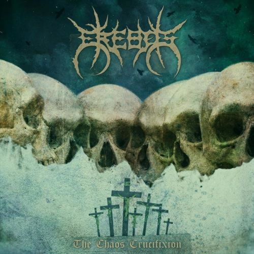 EREBOS - The Chaos Crucifixion (2020)