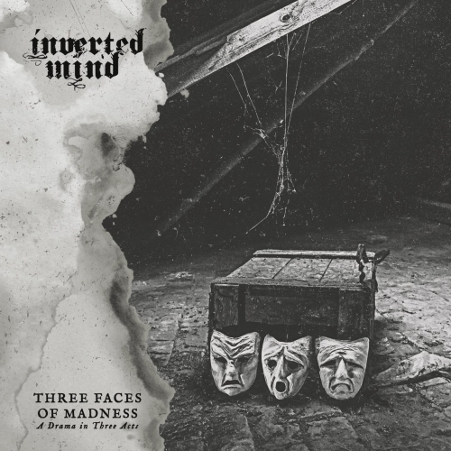 Inverted Mind - Three Faces of Madness (A Drama in Three Acts) (2020)