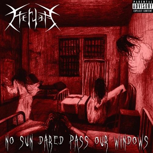 Heruka - No Sun Dared Pass Our Windows (2020)