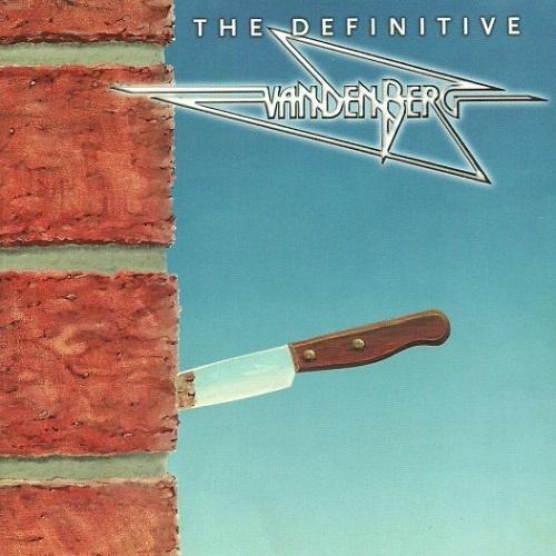 Vandenberg - The Definitive Vandenberg (2004)