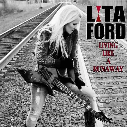 Lita Ford - Living Likе А Runаwау (2012)