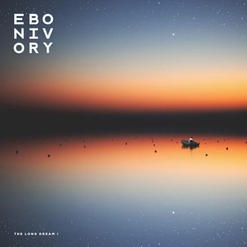Ebonivory - The Long Dream I (2020)