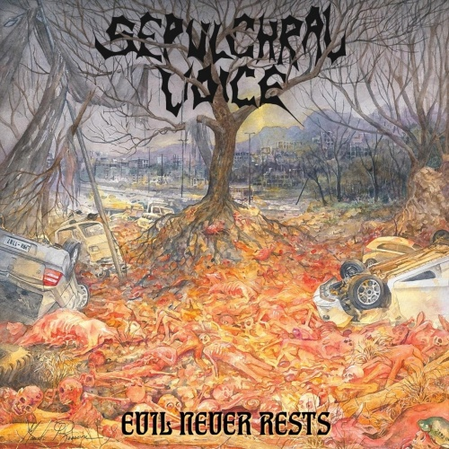 Sepulchral Voice - Evil Never Rests (2020)
