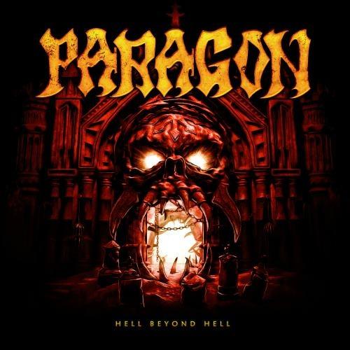 Paragon - Неll Веуоnd Неll (2016)