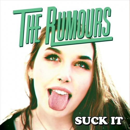 The Rumours - Suck It (2020)