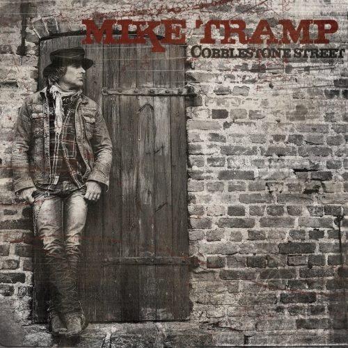 Mike Tramp - Соbblеstоnе Strееt (2013)
