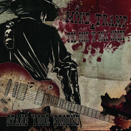 Mike Tramp - Stаnd Yоur Grоund (2011)
