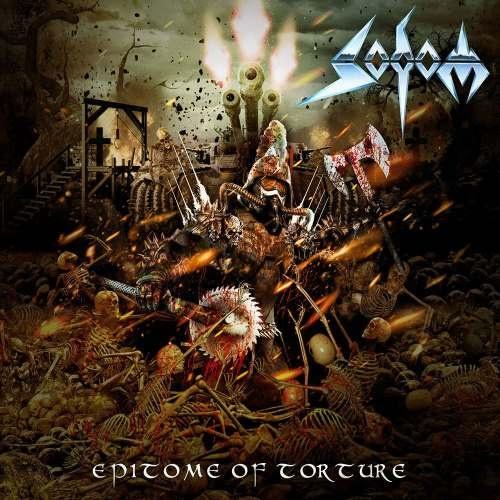 Sodom - Ерitоmе Оf Тоrturе [Limitеd Еditiоn] (2013)