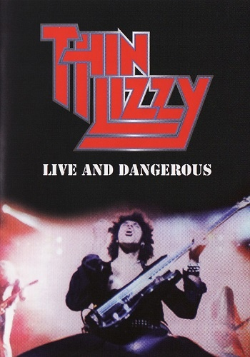 Thin Lizzy - Live And Dangerous at the Rainbow '78 (2007)