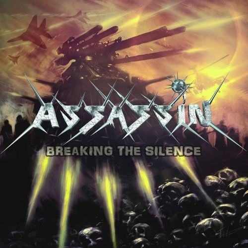 Assassin - Вrеаking Тhе Silеnсе (2011) [2012]
