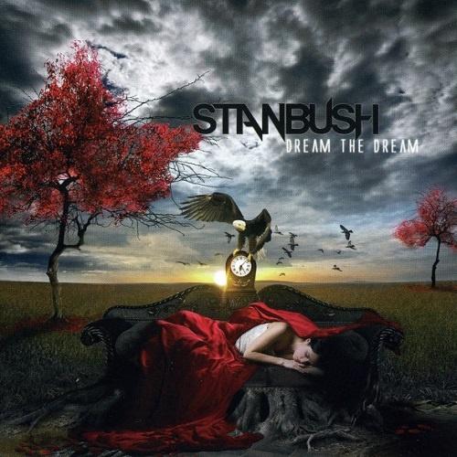 Stan Bush - Dream The Dream (2010)