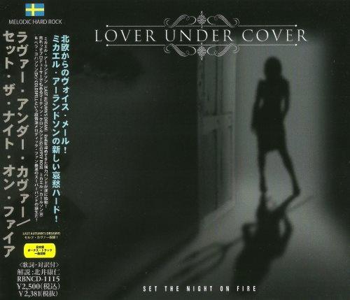 Lover Under Cover - Sеt Тhе Night Оn Firе [Jараnеsе Еditiоn] (2012)