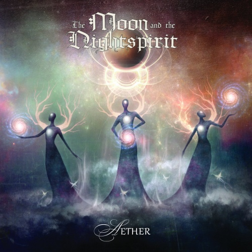 The Moon And The Nightspirit - Aether (2020)